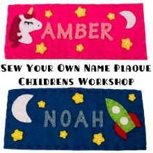 Sew Your Own Name Plaque - Childrens Workshops